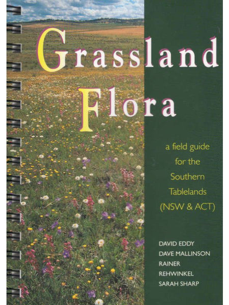 Grassland Flora Field Guide for Sthn Tbl