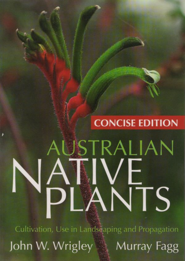 Australian Native PlantsConcise Ed