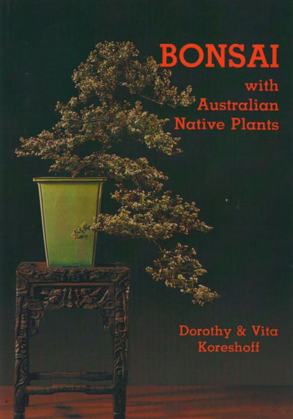 Bonsai with Aust Native Plants