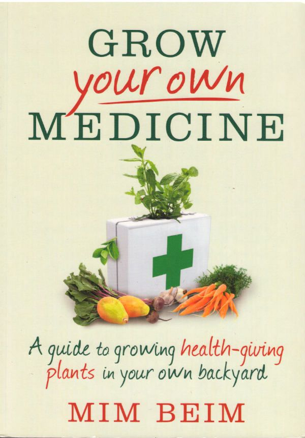 Grow Your Own Medicine