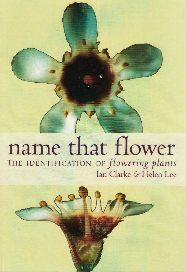 Name that Flower ID of Flowering Plants Third Ed