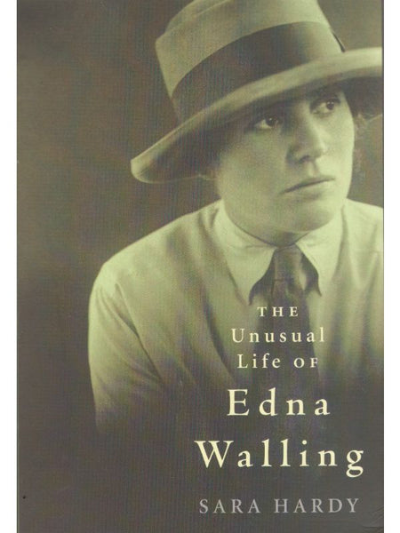 Unusual Life of Edna Walling