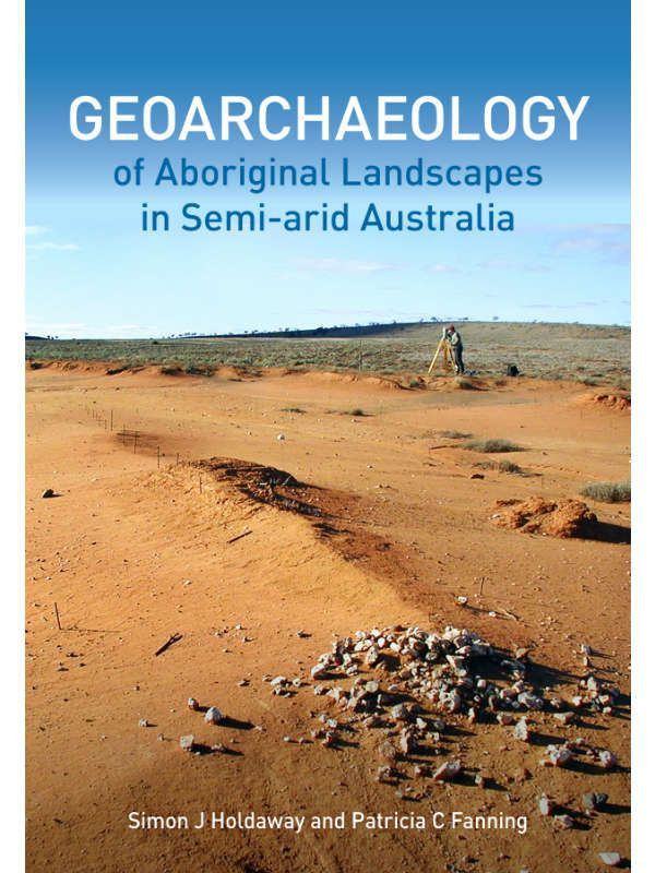 Geoarchaeology of Aboriginal Landscapes