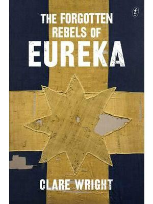 Forgotten Rebels of Eureka