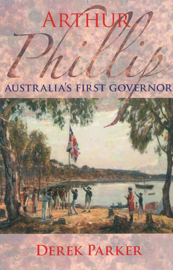 Arthur Phillip Aust First Governor