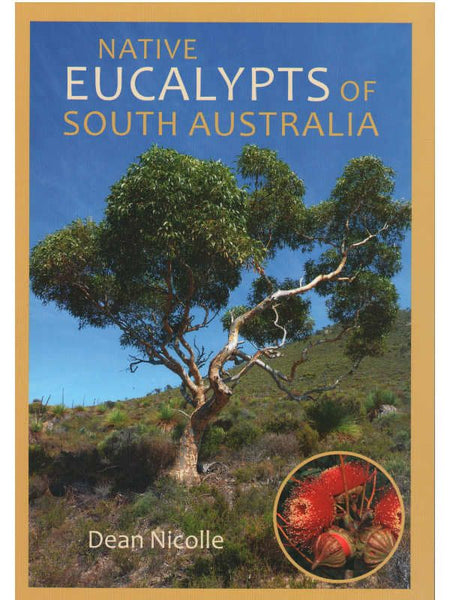 Native Eucalypts of South Australia