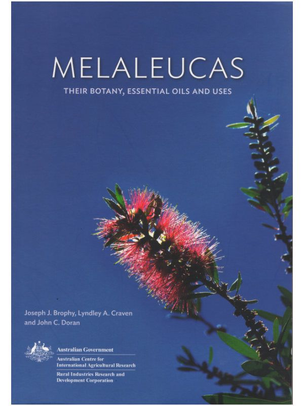 Melaleucas Their Botany Oils and Uses