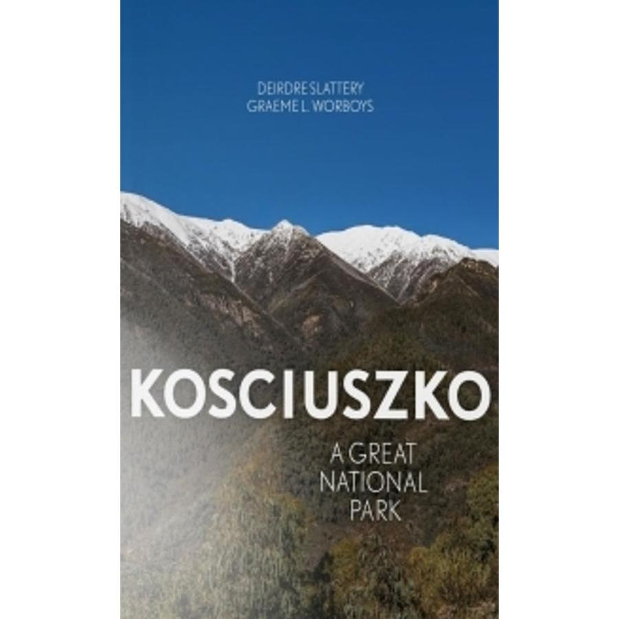 Kosciuszko A Great National Park