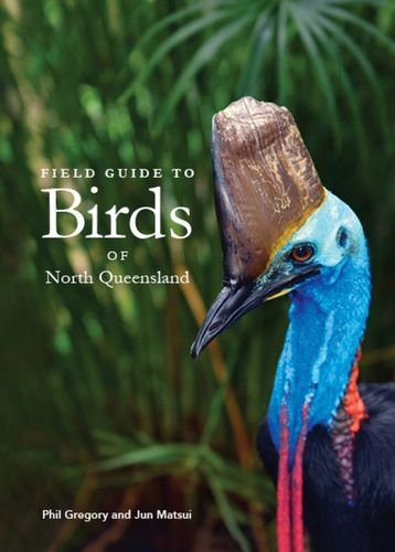 Field Guide to Birds North Queensland