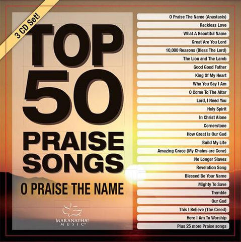 Top 50 Praise Songs: O Praise the Name - CD