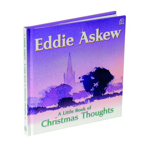 A Little Book of Christmas Thoughts by Eddie Askew