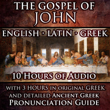 Load image into Gallery viewer, Gospel of John English-Latin-Greek Trilingual Audiobook & Text