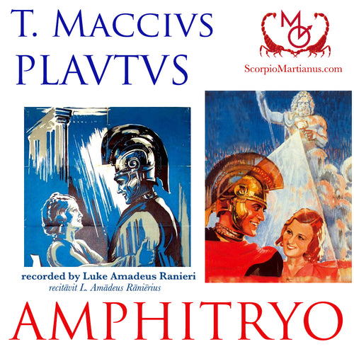 Plautus, Amphitryo | Dramatic Reading of the Famous Comedy