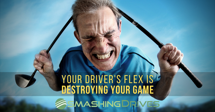 Your Driver's Flex Is Destroying Your Game
