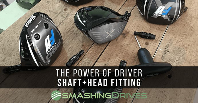 The Power Of True Shaft & Head Fitting