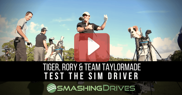 Tiger, Rory & Team TaylorMade hit the SIM Driver for the first time