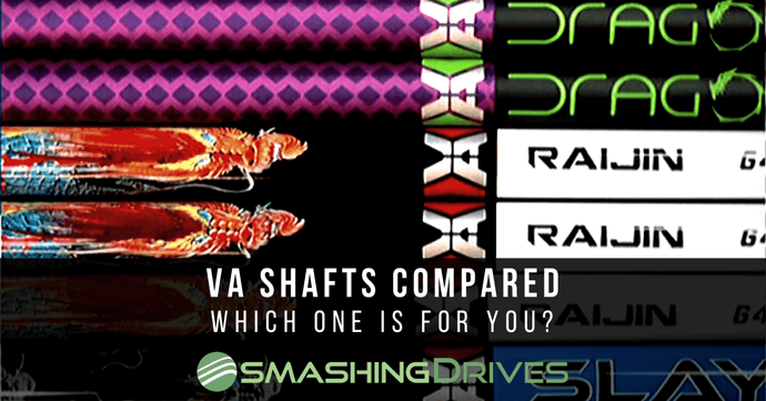 VA Shafts Compared - Which is right for you?