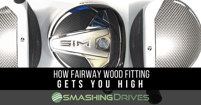 Fairway Wood Fitting For Higher Launch