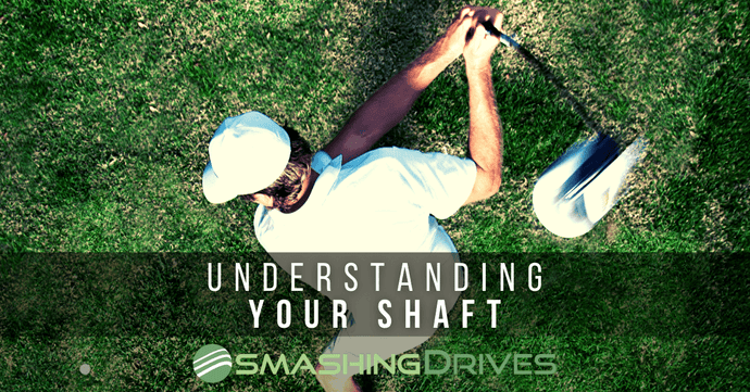 Understanding Your Shaft