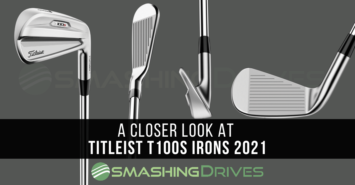 A closer look at Titleist T100S Irons 2021
