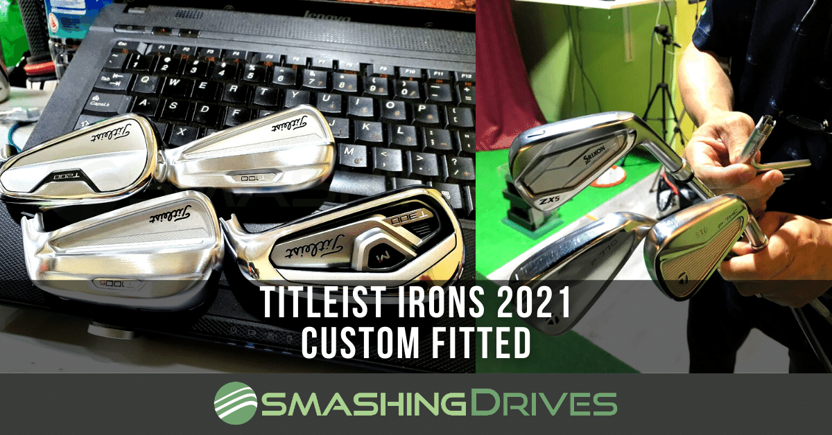 Titleist Irons 2021 Custom Fitted Singapore