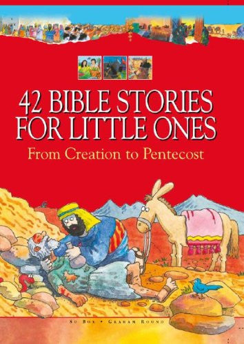 42 Bible Stories For Little Ones: From Creation to Pentecost -