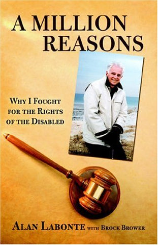 A Million Reasons - Why I Fought for the Rights of the Disabled