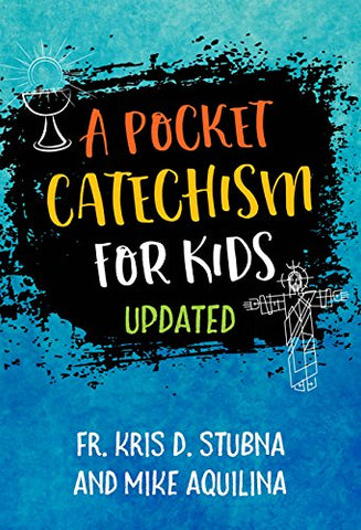 A Pocket Catechism for Kids - Updated