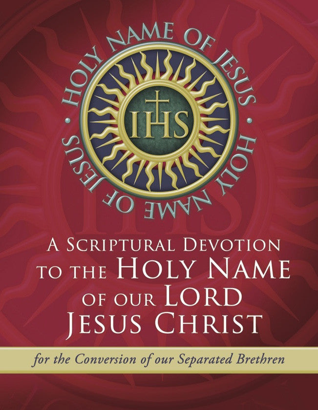 A Scriptural Devotion to the Holy Name of Our Lord Jesus Christ - Catholic Shoppe USA