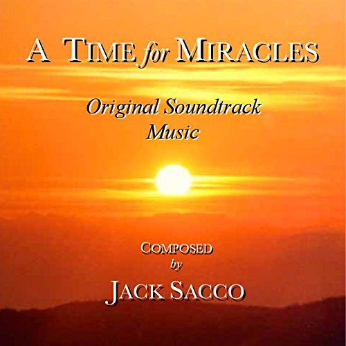 A Time for Miracles - Original Soundtrack Music -