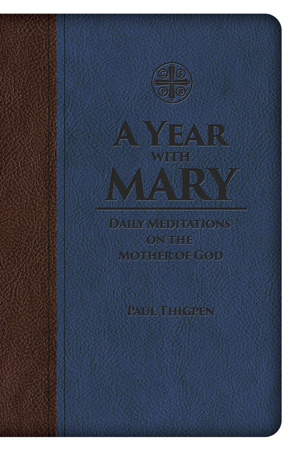 A Year with Mary - Daily Meditations on the Mother of God - Catholic Shoppe USA