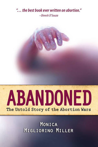 Abandoned - The Untold Story of the Abortion Wars -