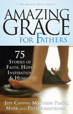 Amazing Grace for Fathers -