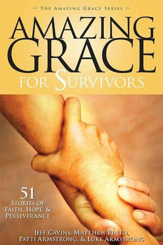 Amazing Grace For Survivors -