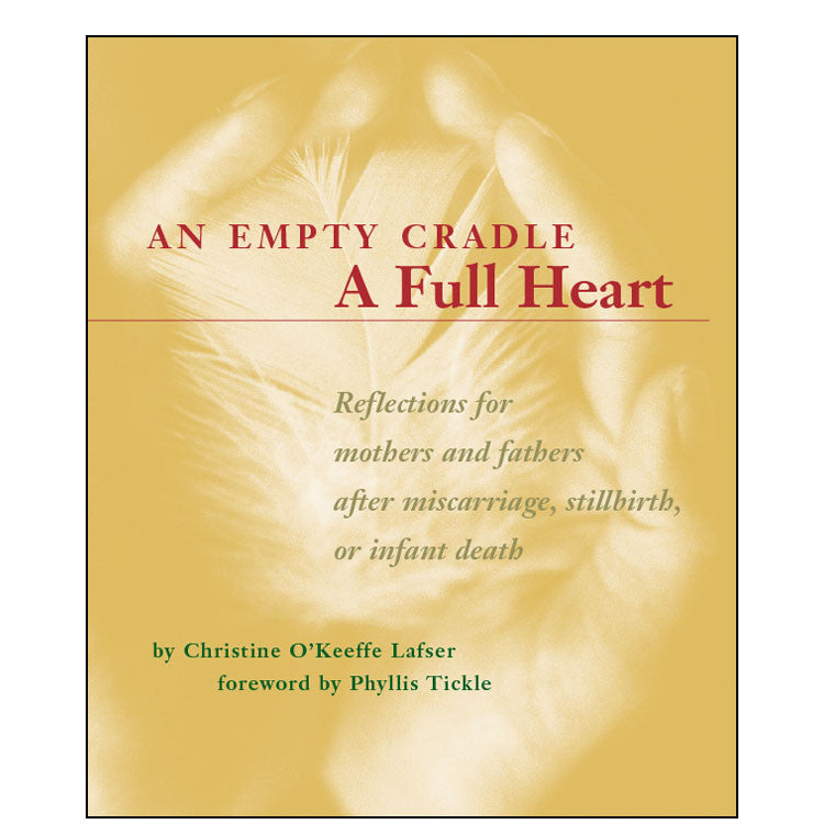An Empty Cradle - A Full Heart