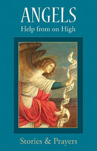 Angels: Help from on High - Stories & Prayers - Catholic Shoppe USA
