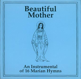 Beautiful Mother Hymns -
