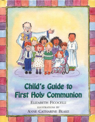 Child's Guide to First Holy Communion - Catholic Shoppe USA