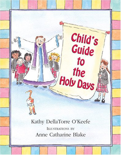 Child's Guide to the Holy Days - Catholic Shoppe USA