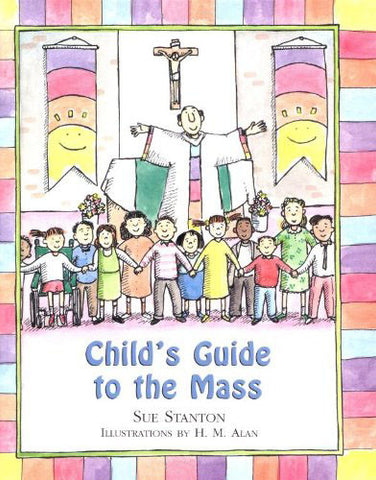 Child's Guide to the Mass - Catholic Shoppe USA