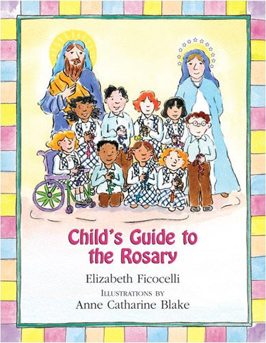 Child's Guide to the Rosary - Catholic Shoppe USA
