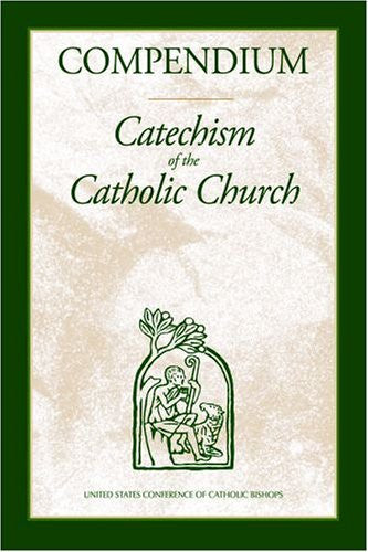 Compendium - Catechism of the Catholic Church - Catholic Shoppe USA