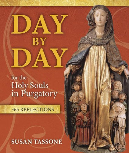 Day by Day for the Holy Souls in Purgatory - 365 Reflections - Catholic Shoppe USA