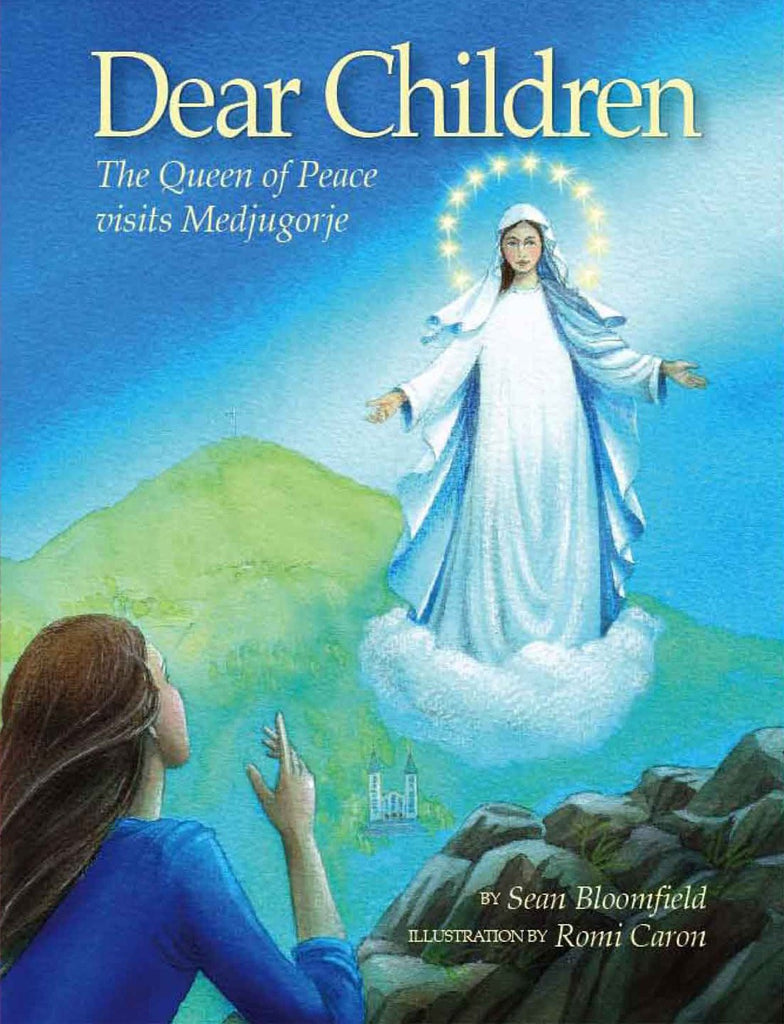 Dear Children, the Queen of Peace visits Medjugorje - Catholic Shoppe USA