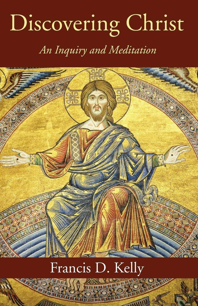 Discovering Christ - An Inquiry and Meditation
