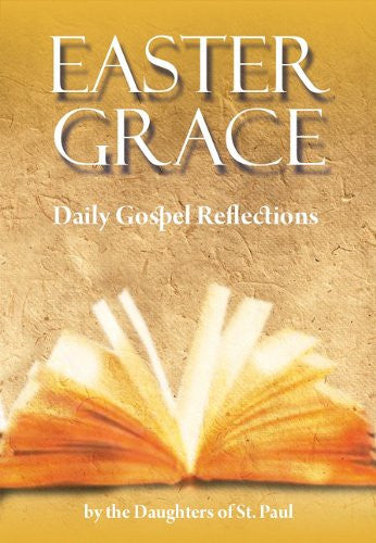 Easter Grace - Daily Gospel Reflections
