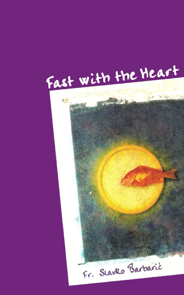 Fast with the Heart - Catholic Shoppe USA