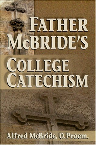 Father McBride's College Catechism