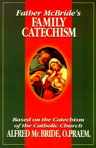 Father McBride's Family Catechism