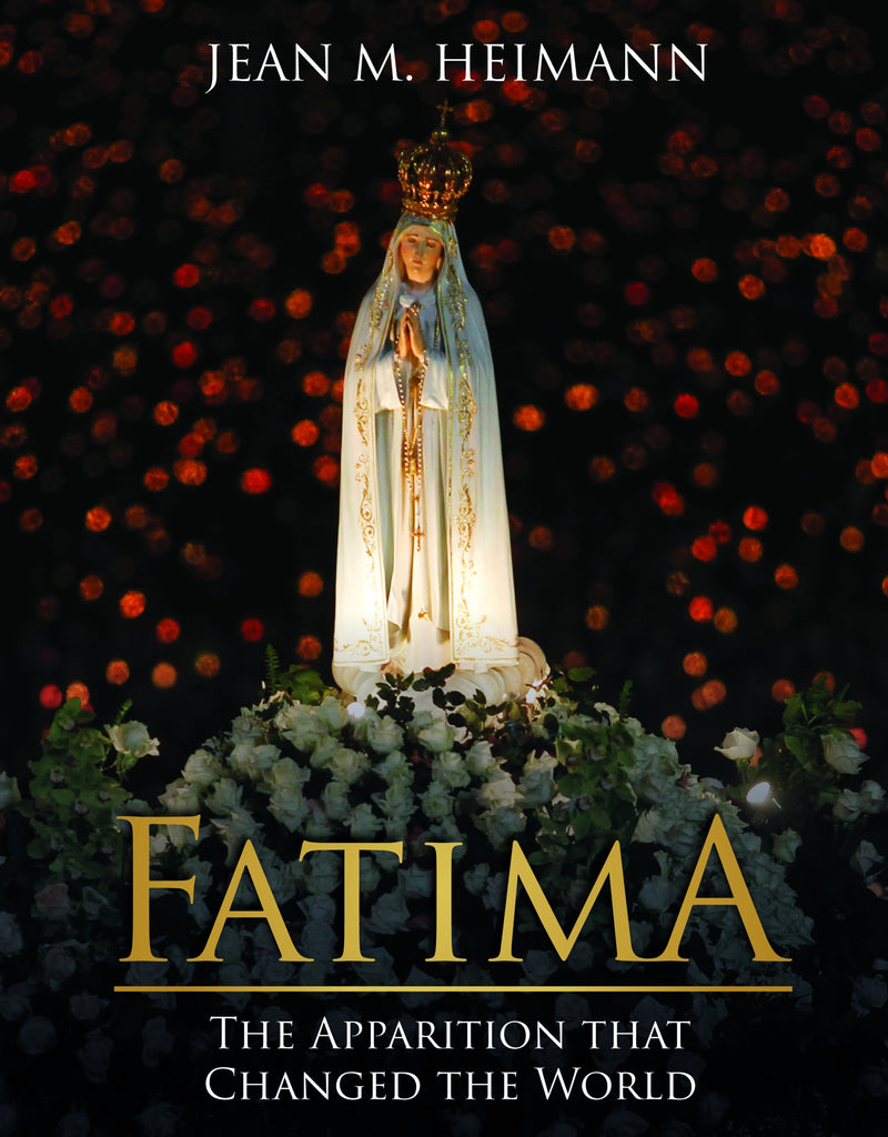 Fatima - The Apparition that Changed the World - Catholic Shoppe USA